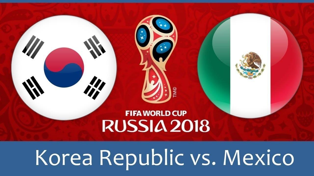 Tỷ lệ cá cược Hàn Quốc vs Mexico, 22h00 ngày 23/06