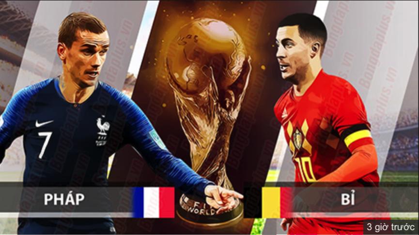 Tỷ lệ cược, kèo Pháp vs Bỉ, 01h00 ngày 11/07/2018