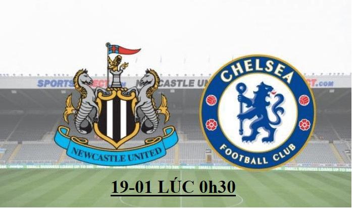 Soi kèo, Tỷ lệ cược Newcastle vs Chelsea 00h30' 19/01/2020