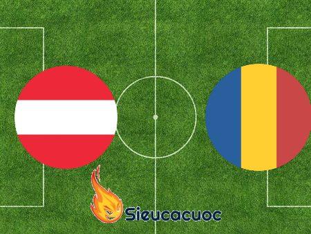 Soi kèo nhà cái Áo vs Romania – 01h45 – 08-09-2020