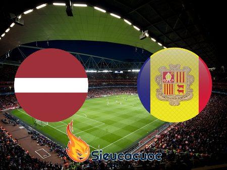 Soi kèo nhà cái Latvia vs Andorra – 23h00 – 03-09-2020