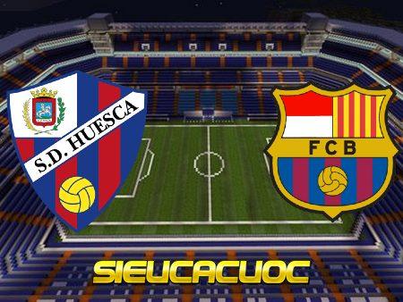 Soi kèo nhà cái Huesca vs Barcelona – 03h00 – 04/01/2021