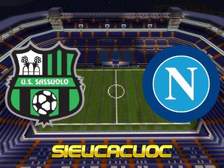 Soi kèo nhà cái Sassuolo vs Napoli – 00h30 – 04/03/2021