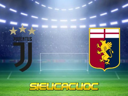 Soi kèo nhà cái Juventus vs Genoa – 20h00 – 11/04/2021