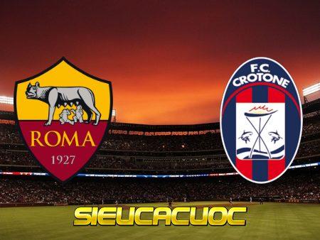 Soi kèo nhà cái AS Roma vs Crotone – 23h00 – 09/05/2021