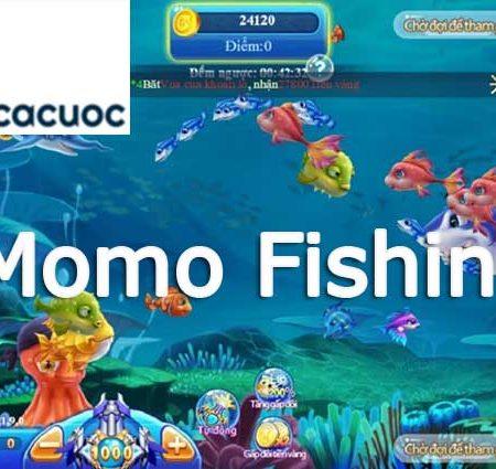 Khám phá trò chơi bắn cá Momo Fishing hấp dẫn tại nhà cái