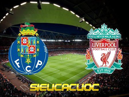 Soi kèo nhà cái FC Porto vs Liverpool – 02h00 – 29/09/2021