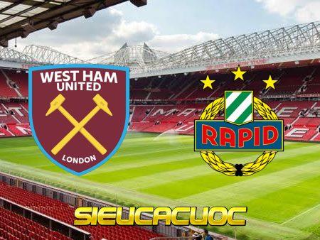 Soi kèo nhà cái West Ham vs Rapid Vienna – 02h00 – 01/10/2021