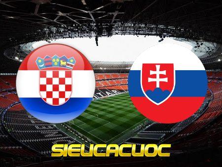 Soi kèo nhà cái Croatia vs Slovakia – 01h45 – 12/10/2021